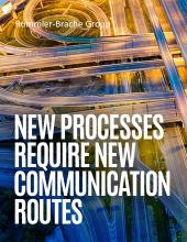 New Processes Require New Communication Routes